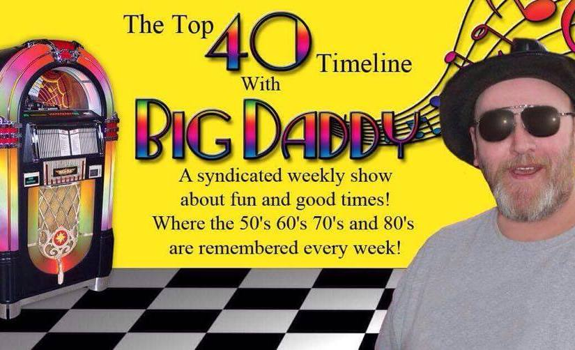 Top 40 Timeline With Big Daddy
