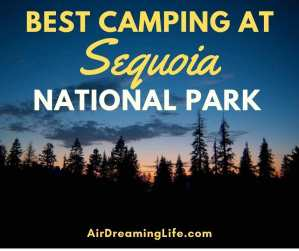 Best Places to Camp in Sequoia National Park