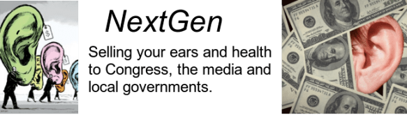 20160215cpy.. 'NextGen - selling your ears and health to Congress et al'