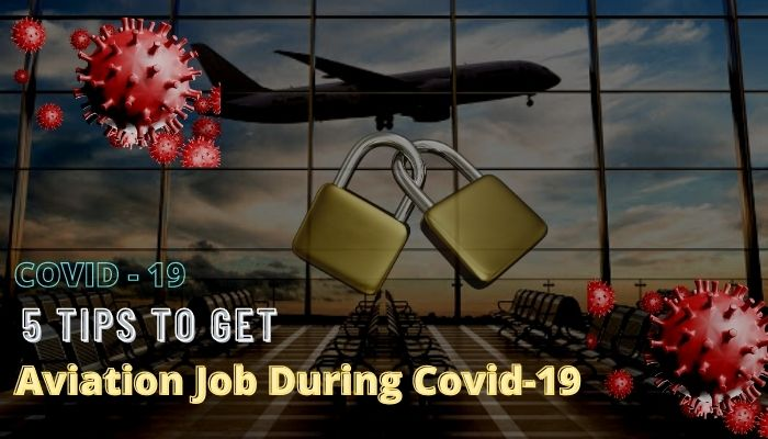 5 tips to get an aviation job during covid 19 Airplane GEEK 5 Tips to Get an Aviation Job During Covid-19