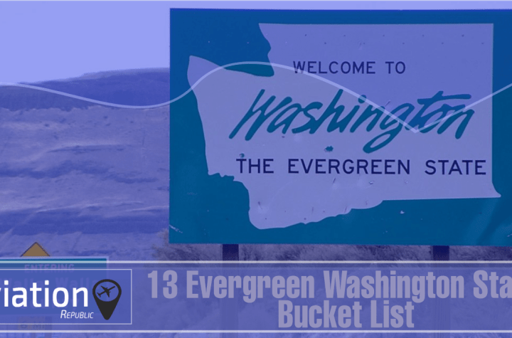 washington bucket list top 13 unique places to experiences in evergreen washington state Airplane GEEK Washington Bucket List: Top 13 Unique Places to experiences in Evergreen Washington State