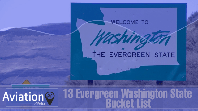 Washington Bucket List: Top 13 Unique Places to experiences in Evergreen Washington State