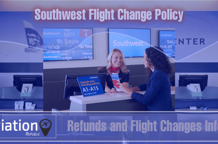 this is how southwest flight change policy work all you need to know Airplane GEEK This is How Southwest Flight Change Policy Work: All you need to know
