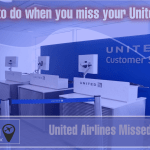 what to do when you miss your united airlines flight Airplane GEEK What to do when you miss your United Airlines Flight