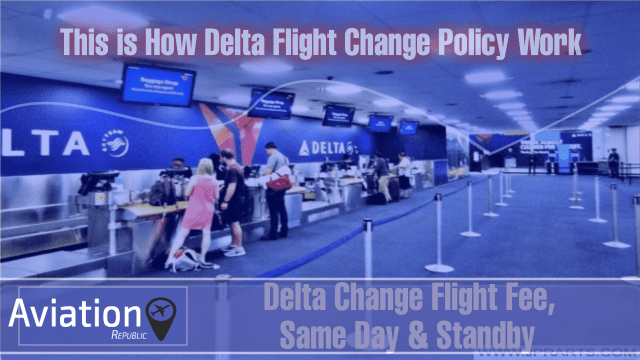 This is How Delta Flight Change Policy Work