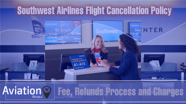 What happens if you cancel your Southwest flight? : All you need to know