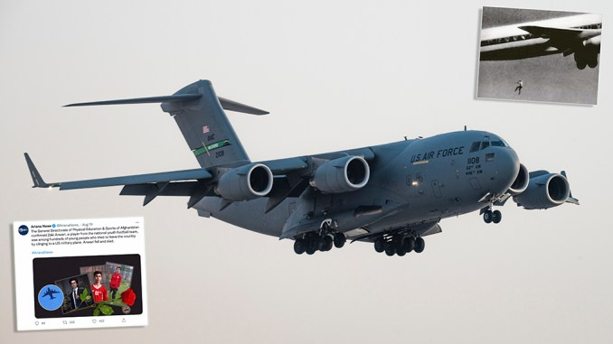 how could afghans have hung onto the usaf c 17a globemaster iii escaping kabul Airplane GEEK How Could Afghans Have Hung onto the USAF C-17A Globemaster III Escaping Kabul?