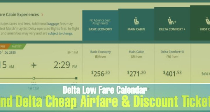delta low fare calendar find cheap airfare discounts tickets all you need to know Airplane GEEK Delta Low Fare Calendar: Find Cheap Airfare & Discounts Tickets – All you need to know