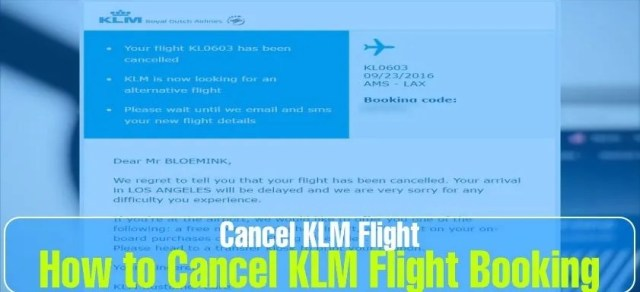How to Cancel KLM Flight Booking? 24 Hrs. Policy & other Fee details