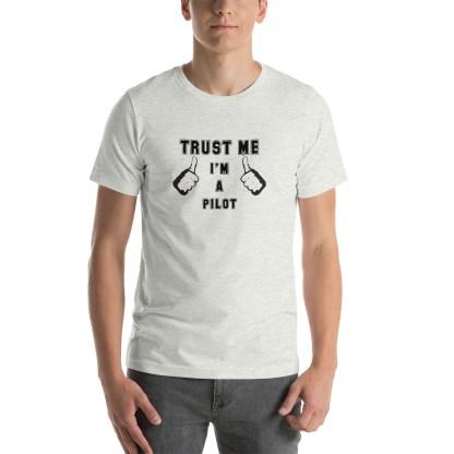 airplaneTees Trust me Im a Pilot tee... Short-Sleeve Unisex 18