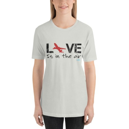 airplaneTees LOVE is in the air tee... Short-Sleeve Unisex 23