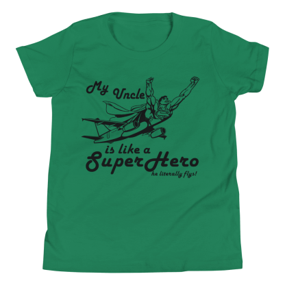 airplaneTees My Uncle is like a SuperHero tee.... Youth Short Sleeve 3