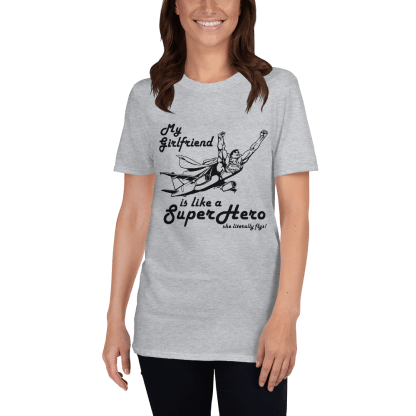 airplaneTees My Girlfriend is like a SuperHero tee... Short-Sleeve Unisex 3