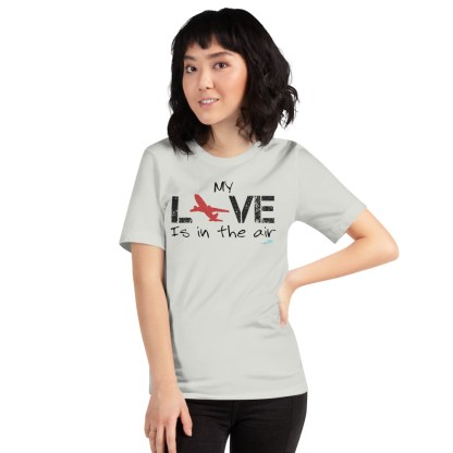 airplaneTees MY Love is in the air tee... Short-Sleeve Unisex 1