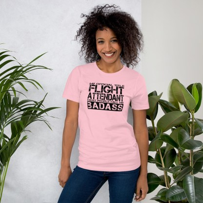 airplaneTees Badass Flight Attendant tee... Short-Sleeve Unisex 8
