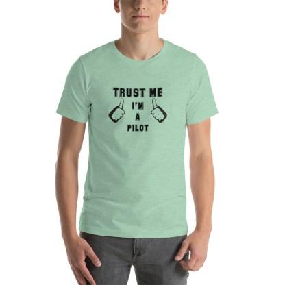 airplaneTees Trust me Im a Pilot tee... Short-Sleeve Unisex 19