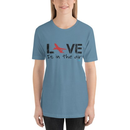 airplaneTees LOVE is in the air tee... Short-Sleeve Unisex 22