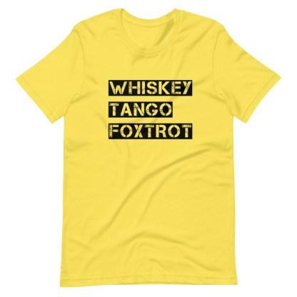 airplaneTees WTF, Whiskey Tango Foxtrot Tee... Short-Sleeve Unisex T-Shirt 14