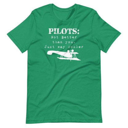 airplaneTees Pilots not better than you just way cooler tee.... Short-Sleeve Unisex 10