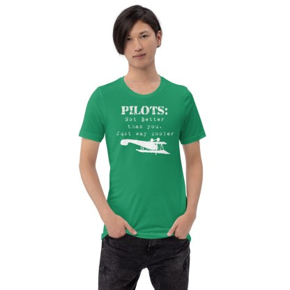 airplaneTees Pilots not better than you just way cooler tee.... Short-Sleeve Unisex 3