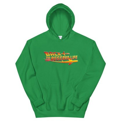 airplaneTees Back to the Reserve Life Hoodie... Unisex 11
