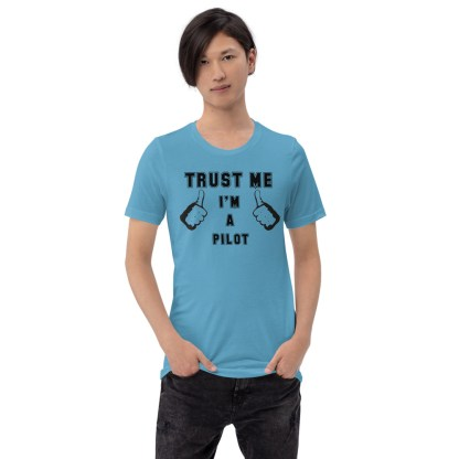 airplaneTees Trust me Im a pilot tee... Short-Sleeve Unisex 3