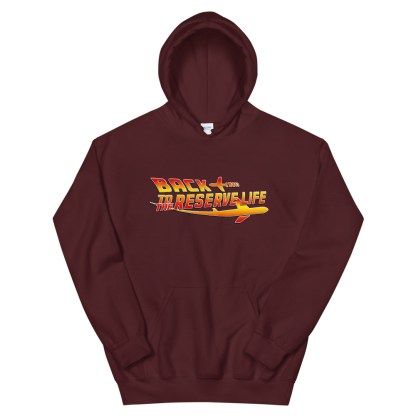 airplaneTees Back to the Reserve Life Hoodie... Unisex 12
