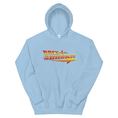 airplaneTees Back to the Reserve Life Hoodie... Unisex 13