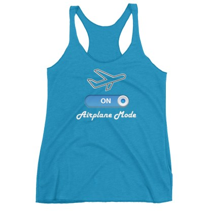 airplaneTees Airplane Mode ON Tank Top... Women's Racerback Tank 11