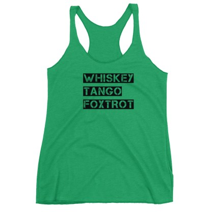 airplaneTees WTF, Whiskey Tango Foxtrot Tank Top... Women's Racerback Tank 7