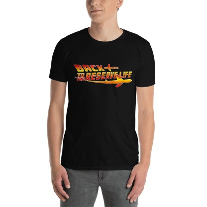 airplaneTees BACK to the RESERVE LIFE Tee... Short-Sleeve Unisex 3