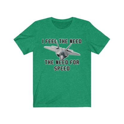 airplaneTees I feel the need the need for speed tee - Unisex Jersey Short Sleeve 7
