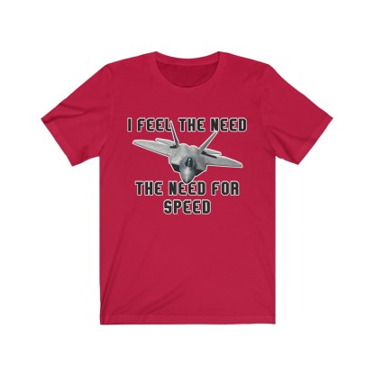 airplaneTees I feel the need the need for speed tee - Unisex Jersey Short Sleeve 12