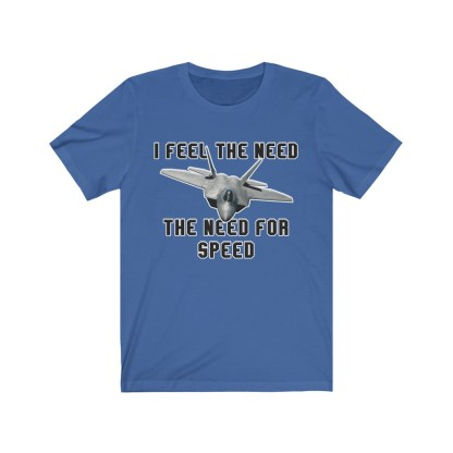 airplaneTees I feel the need the need for speed tee - Unisex Jersey Short Sleeve 9