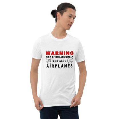 airplaneTees Warning may spontaneously talk about airplanes tee... Short-Sleeve Unisex 3