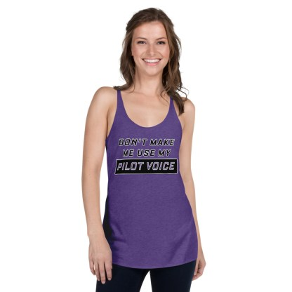 airplaneTees Dont make me use my Pilot Voice tank top... Women's Racerback 4