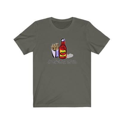 airplaneTees Heinz ketchup Good things come to those who wait tee... Unisex Jersey Short Sleeve 5