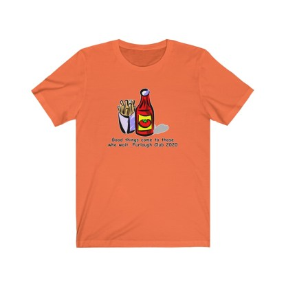 airplaneTees Heinz ketchup Good things come to those who wait tee... Unisex Jersey Short Sleeve 3