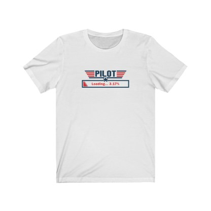 airplaneTees Loading Pilot Tee... Unisex Jersey Short Sleeve 2