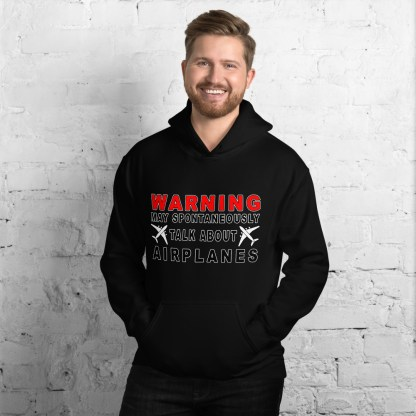 airplaneTees WARNING May spontaneously talk about airplanes Hoodie - Unisex 2
