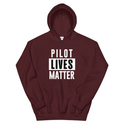 airplaneTees Pilot lives matter Hoodie - Unisex 1