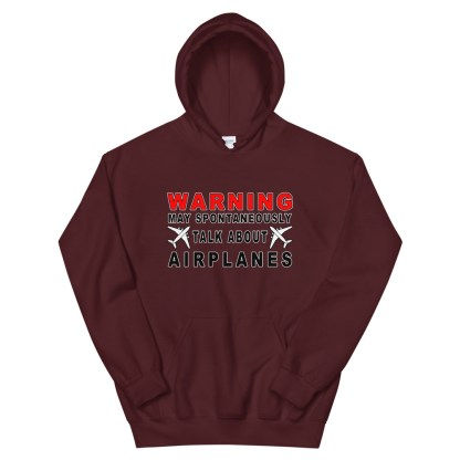 airplaneTees WARNING May spontaneously talk about airplanes Hoodie - Unisex 6