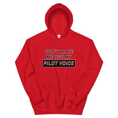 airplaneTees Dont make me use my Pilot Voice Hoodie - Unisex 4