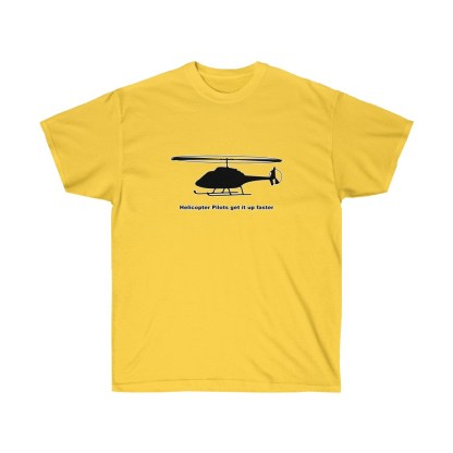 airplaneTees Helicopter Pilots get it up faster tee - Unisex Ultra Cotton 1
