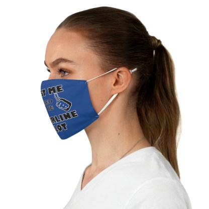 airplaneTees Trust me I used to be an Airline Pilot Face Mask - Fabric 3