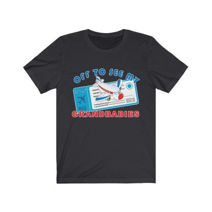 airplaneTees Off to see my Grandbabies tee - Unisex Jersey Short Sleeve Tee 6