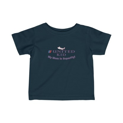 airplaneTees United Mom is Superfly Tee - Infant Fine Jersey 5