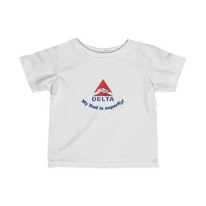 airplaneTees Delta My Dad is Superfly Infant Tee – Fine Jersey – Delta Dad 2