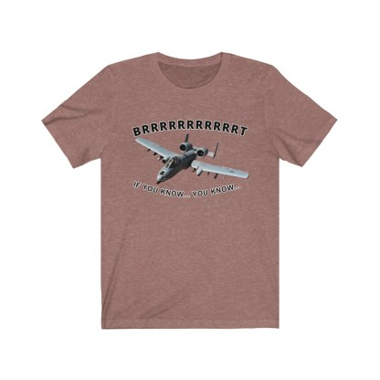 airplaneTees BRRRRRRT A10 Warthog Tee - Unisex Jersey Short Sleeve 3