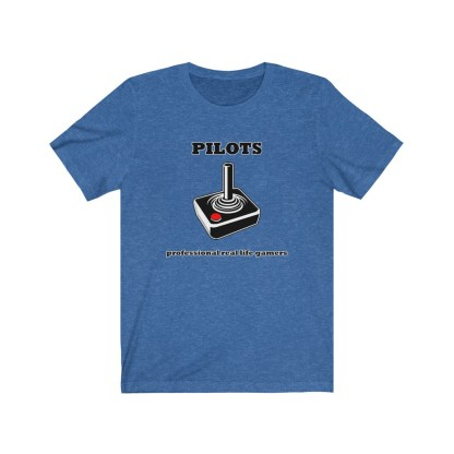 airplaneTees Pilots Professional Real Life Gamers Tee - Unisex Jersey Short Sleeve 9